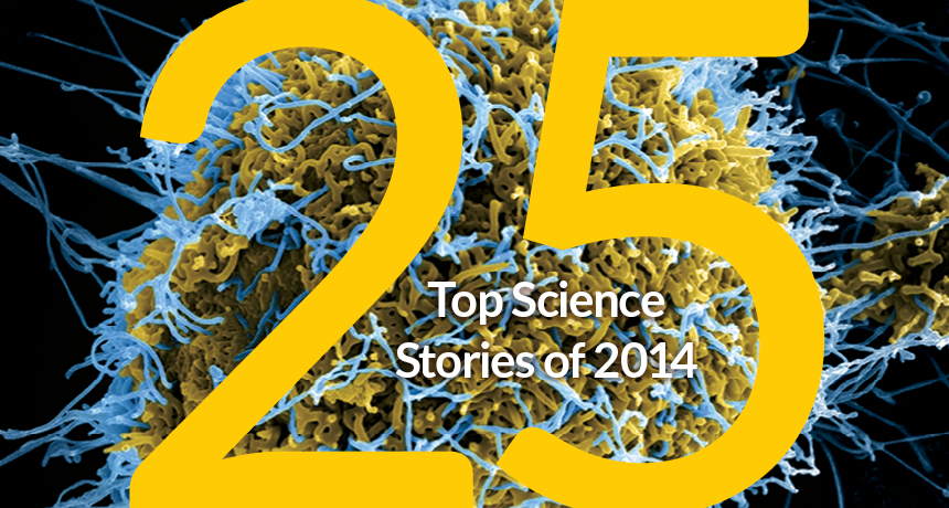 top 25 science stories of 2014