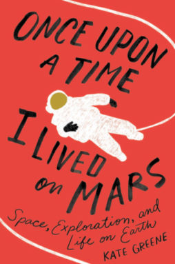 Image of the book cover of Once Upon A Time I Lived on Mars
