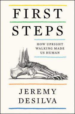 'First Steps' shows how bipedalism led humans down a strange evolutionary path