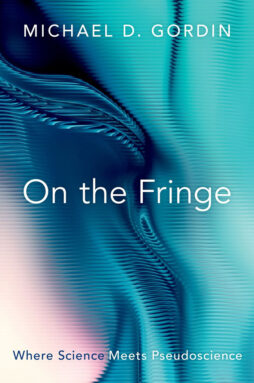 """Cover of """"On the Fringe"""" by Michael D. Gordin"""