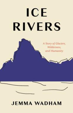 Copertina di Ice Rivers di Jemma Wadham